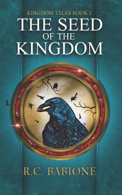 The Seed of the Kingdom (Kingdom Tales #1) cover