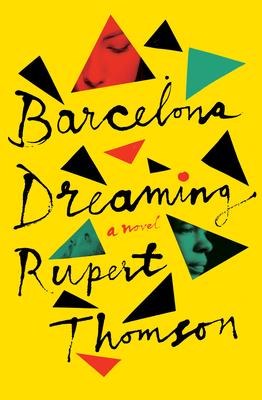 Barcelona Dreaming: A Novel Cover Image