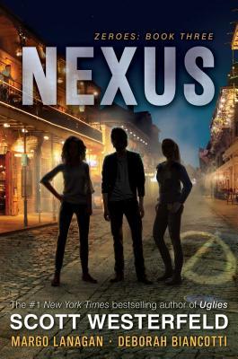Nexus (Zeroes #3) Cover Image