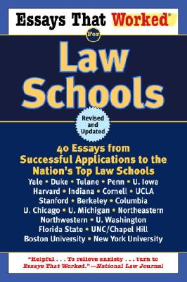 Essays That Worked for Law Schools: 40 Essays from Successful Applications to the Nation's Top Law Schools Cover Image