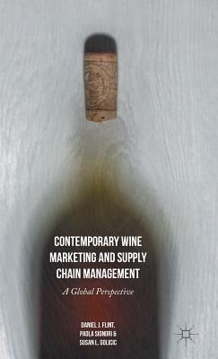 Contemporary Wine Marketing and Supply Chain Management: A Global Perspective Cover Image