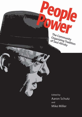 People Power: The Community Organizing Tradition of Saul Alinsky Cover Image