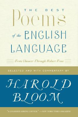 The Best Poems of the English Language: From Chaucer Through Robert Frost Cover Image