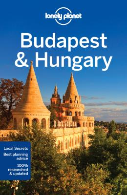Lonely Planet Budapest & Hungary 8 (Country Guide) Cover Image