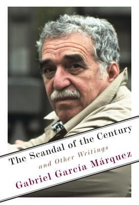 The Scandal of the Century: And Other Writings Cover Image