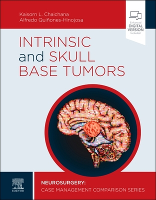 Intrinsic and Skull Base Tumors: Neurosurgery: Case Management Comparison Series cover