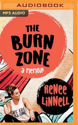 The Burn Zone: A Memoir Cover Image