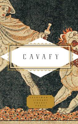 Cavafy: Poems (Everyman's Library Pocket Poets Series) Cover Image