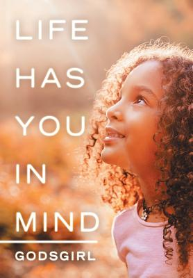 Life Has You in Mind Cover Image