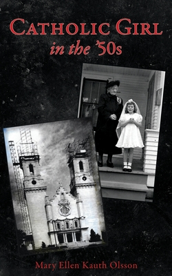 CATHOLIC GIRL IN THE '50s Cover Image