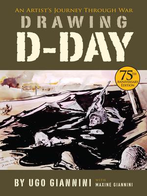 Drawing D-Day: An Artist's Journey Through War cover