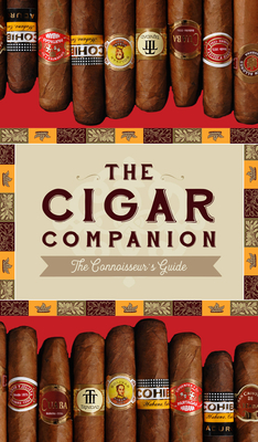 The Cigar Companion: Third Edition: The Connoisseur's Guide Cover Image