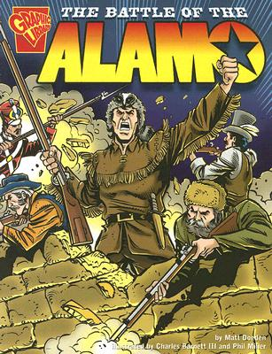 The Battle of the Alamo (Graphic History) Cover Image