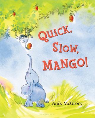 Quick, Slow, Mango! Cover