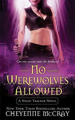 No Werewolves Allowed: A Night Tracker Novel Cover Image