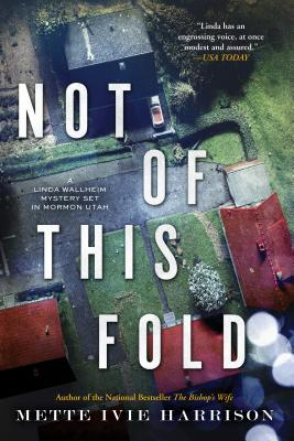Cover Image for Not of This Fold (A Linda Wallheim Mystery #4)
