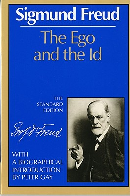 The Ego and the Id (Complete Psychological Works of Sigmund Freud) Cover Image