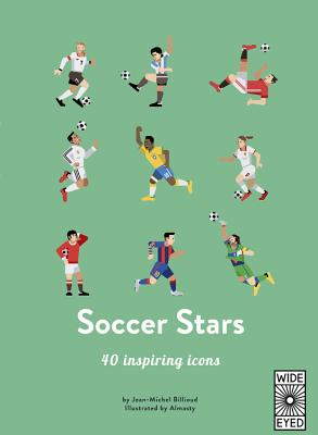 40 Inspiring Icons: Soccer Stars: Meet 40 game changers Cover Image