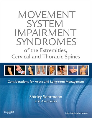 Movement System Impairment Syndromes of the Extremities, Cervical and Thoracic Spines: Considerations for Acute and Long-Term Management Cover Image