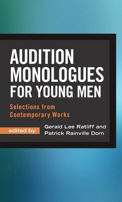 Audition Monologues for Young Men: Selections from Contemporary Works Cover Image