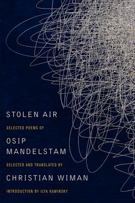 Stolen Air: Selected Poems of Osip Mandelstam Cover Image