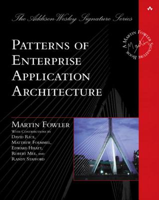 Cover for Patterns of Enterprise Application Architecture (Addison-Wesley Signature Series (Fowler))