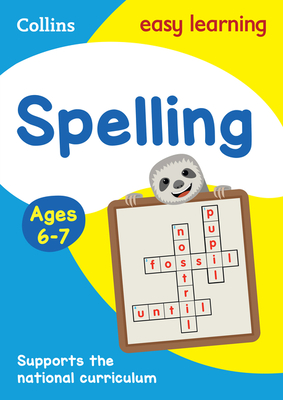 Collins Easy Learning Age 5-7 -- Spelling Ages 6-7: New Edition Cover Image