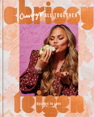 Cravings: All Together: Recipes to Love: A Cookbook Cover Image