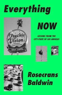Everything Now: Lessons from the City-State of Los Angeles Cover Image