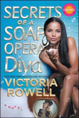 Secrets of a Soap Opera Diva: A Novel Cover Image