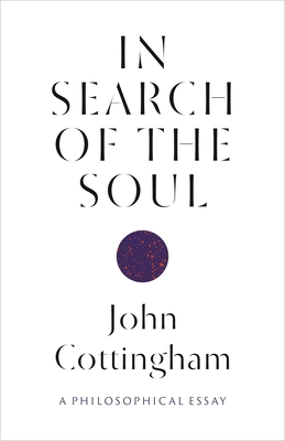 In Search of the Soul: A Philosophical Essay Cover Image
