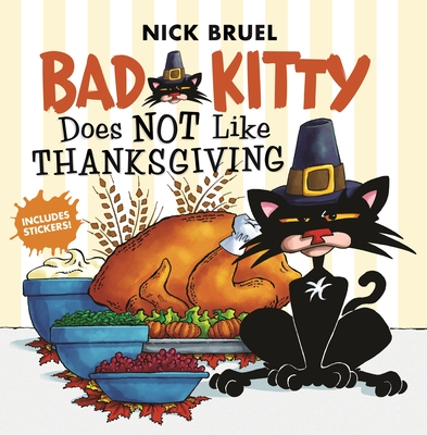 Bad Kitty Does Not Like Thanksgiving Cover Image