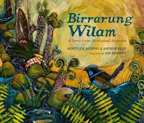 Birrarung Wilam: A Story from Aboriginal Australia Cover Image