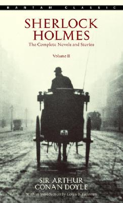 Sherlock Holmes: The Complete Novels and Stories Volume II Cover Image