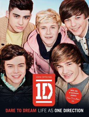 One Direction: Dare to Dream: Life as One Direction Cover Image