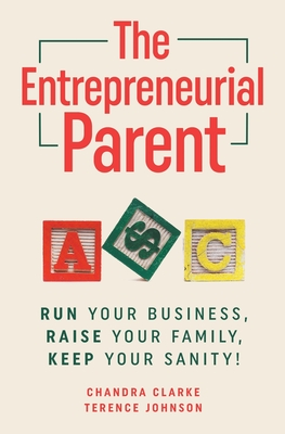 Cover for The Entrepreneurial Parent