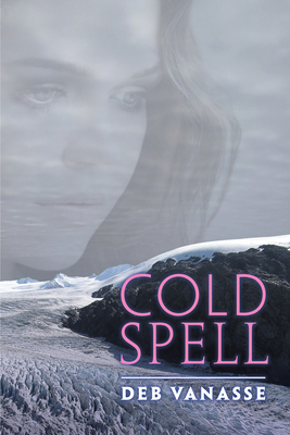 Cold Spell (The Alaska Literary Series) Cover Image