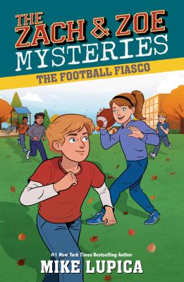 The Football Fiasco (Zach and Zoe Mysteries, The #3) Cover Image