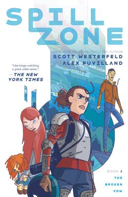 Spill Zone Book 2: The Broken Vow Cover Image