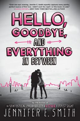 Hello, Goodbye, and Everything in Between Cover Image