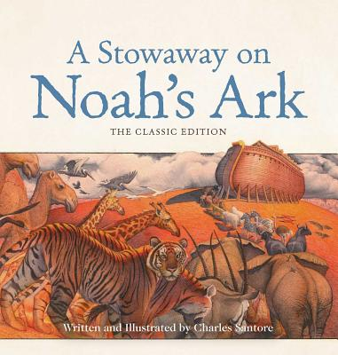 Cover for A Stowaway on Noah's Ark Board Book