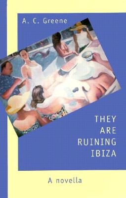 Cover for They Are Ruining Ibiza