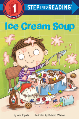Ice Cream Soup (Step into Reading) Cover Image