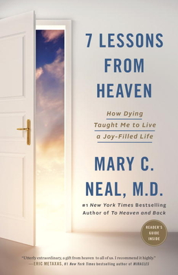7 Lessons from Heaven: How Dying Taught Me to Live a Joy-Filled Life Cover Image