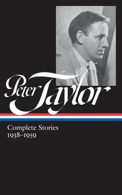 Peter Taylor The Complete Stories