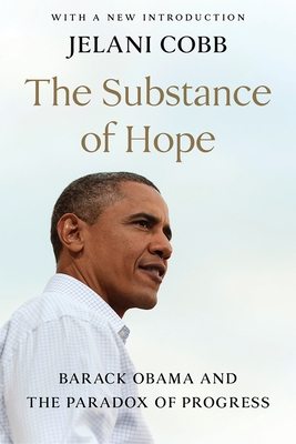 The Substance of Hope: Barack Obama and the Paradox of Progress Cover Image