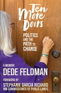 Ten More Doors: Politics and the Path to Change Cover Image