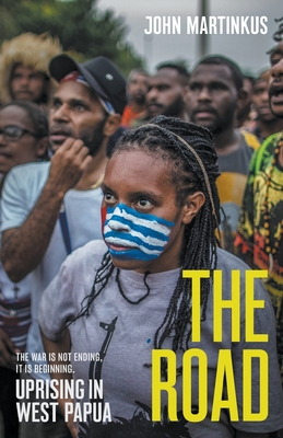 The Road: Uprising in West Papua Cover Image