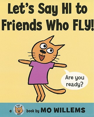 Let's Say Hi to Friends Who Fly! Cover