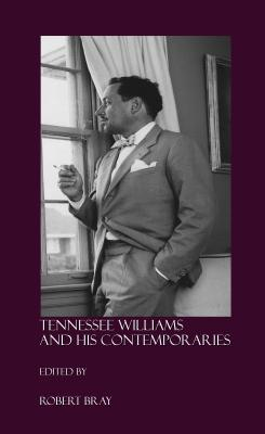 Tennessee Williams and His Contemporaries Cover
